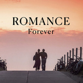 Romance Forever by Various Artists