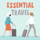 Essential Travel de Various Artists