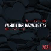 Valentin-napi Jazz Válogatás 2021 by Various Artists