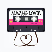 Always Lovin fra Various Artists