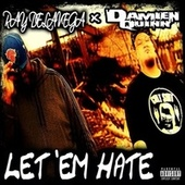 Let 'em Hate by Damien Quinn