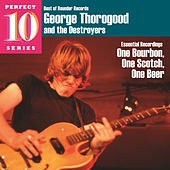 One Bourbon, One Scotch, One Beer de George Thorogood