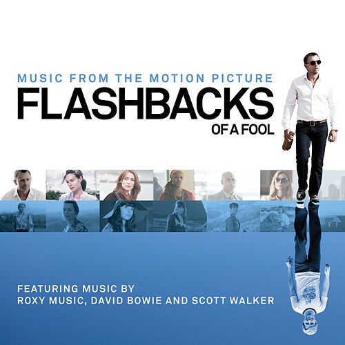Flashbacks Of A Fool: Music from the Motion Picture by Various Artists