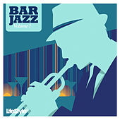 Lifestyle2 - Bar Jazz Vol 1 by Various Artists