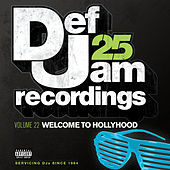 Def Jam 25, Vol. 22 - Welcome To Hollyhood (Explicit Version) de Various Artists
