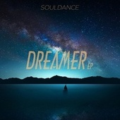 Dreamer EP by Souldance