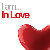 I Am In Love by Various Artists