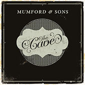 The Cave by Mumford & Sons