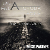 Laeta Melancholia, Vol. V by Remi Desroques