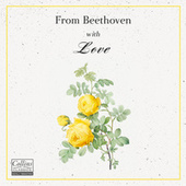 From Beethoven with Love by Ludwig van Beethoven