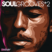 Lifestyle2 - Soul Grooves Vol 2 de Various Artists