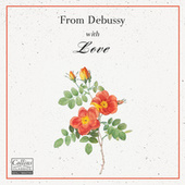 From Debussy with Love de Claude Debussy