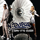 Say It's Over by N-Dubz