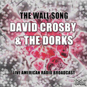 The Wall Song (Live) de David Crosby