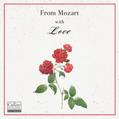 From Mozart with Love by Wolfgang Amadeus Mozart