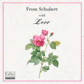 From Schubert with Love von Franz Schubert