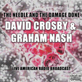 The Needle And The Damage Done (Live) de David Crosby