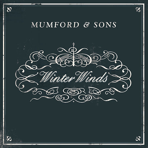 Winter Winds von Mumford & Sons