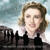 We'll Meet Again by Fron Male Voice Choir
