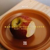 Aqui em Casa (Ep 02) de Mariana Aydar & Fejuca