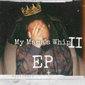 My Mama's Whip 2 fra Tyki
