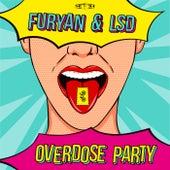 Overdose Party von Furyan