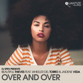 Over And Over (Cee ElAssaad Radio Edit) de Beautiful Thieves