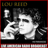 I'm Paranoid fra Lou Reed