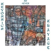 No 4ever by Kevon Rich And K Savage