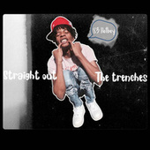 Straight Out The Trenches by 83hotboy