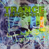 Trance Hard Core de Various Artists