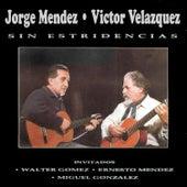Sin Estridencias von Jorge Méndez