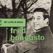 My Love Is Dead (1962) de Fred Bongusto