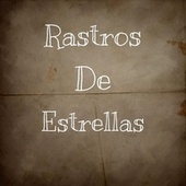 Rastros De Estrellas von Leo