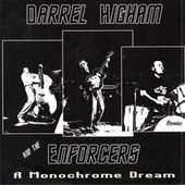 A Monochrome Dream by Darrel Higham and the Enforcers