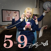 5 to 9 by Dolly Parton