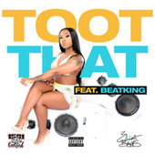 Toot That (feat. BeatKing) by Erica Banks