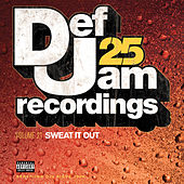 Def Jam 25, Vol. 21 - Sweat It Out de Various Artists