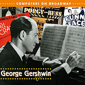 Composers On Broadway: George Gershwin by Various Artists