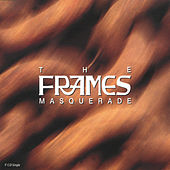 Masquerade de The Frames