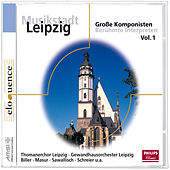 Musikstadt Leipzig - Thomaskirche von Various Artists