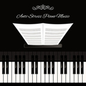 Anti-Stress Piano Music – Mindfulness Instrumental Melodies for Achieve Peace of Mind by Relaxing Piano Music Consort