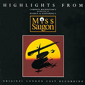 Highlights From Miss Saigon de Various Artists