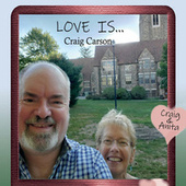 Love Is... by Craig Carson
