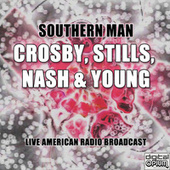Southern Man (Live) de Crosby, Stills, Nash and Young