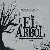 El Árbol by Racsofobia