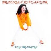 Uma Brasileira (Los Locos Remix) by Brazilian  Love  Affair