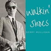 Walkin' Shoes de Gerry Mulligan