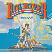 Big River: The Adventures Of Huckleberry Finn von Various Artists
