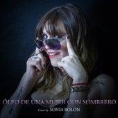 Óleo de una Mujer Con Sombrero (Cover) de Sonia Rolón